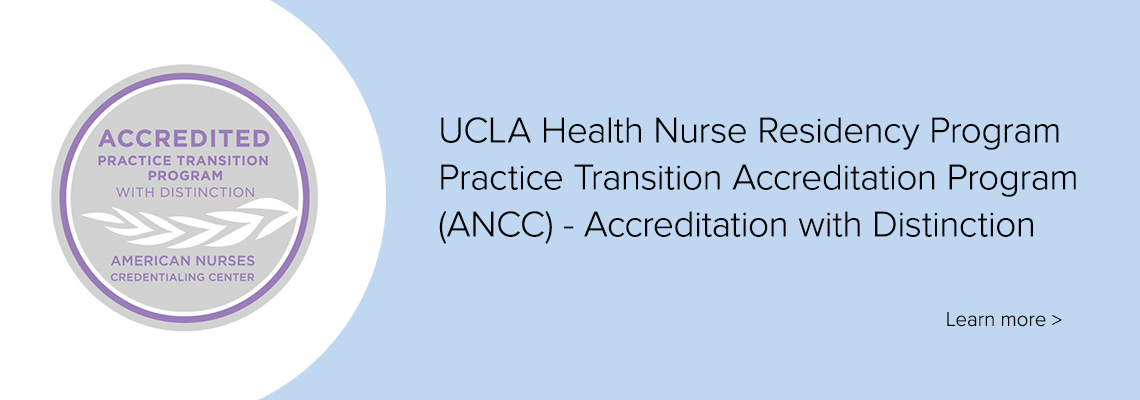 Welcome to UCLA Health Nursing  Los Angeles, CA