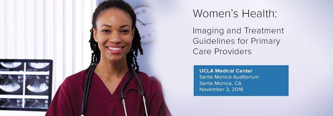 Registration now open for Women's Health: Imaging and Treatment Guidelines for Primary Care Providers